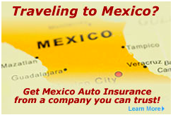 Need Mexican Auto Insurance?